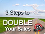 3 Steps to Double Your Sales